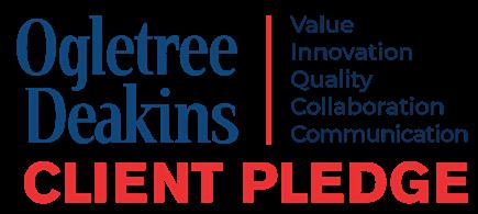 Ogletree Deakins Client Pledge
