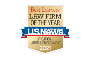 Best Lawyers Law Firm of the Year Litigation Labor and Employment 2021
