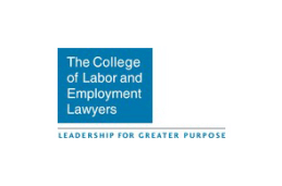 The College of Labor and Employment Lawyers – Leadership for Greater Purpose